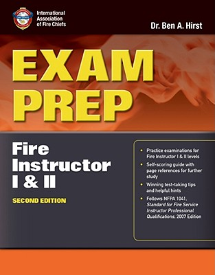 Exam Prep: Fire Instructor I  &  II (Exam Prep: Fire Instructor 1 & 2), Performance Training Systems, Dr.  Ben Hirst