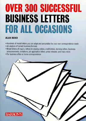 Image for OVER 300 SUCCESSFUL BUSINESS LETTERS FOR ALL OCCASIONS