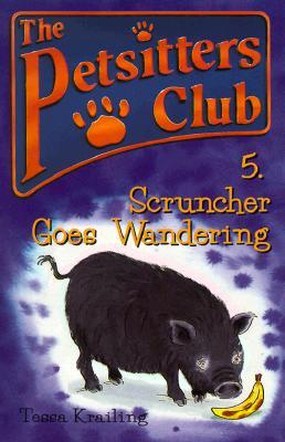 Image for Scruncher Goes Wandering (Petsitters Club)