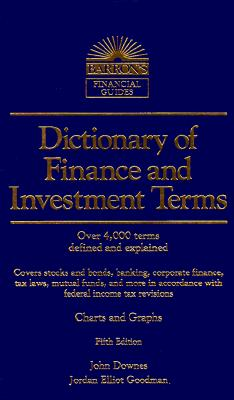 Image for Dictionary of Finance and Investment Terms (Barron's Financial Guides)