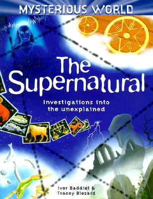 Image for The Supernatural: Investigation into the unexplained
