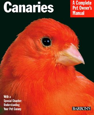 Image for Canaries (Barron's Complete Pet Owner's Manuals)