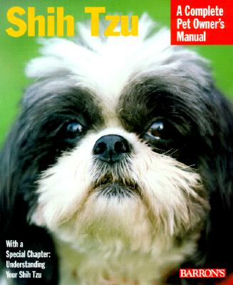 Image for Shih Tzu: A Complete Owner's Manual