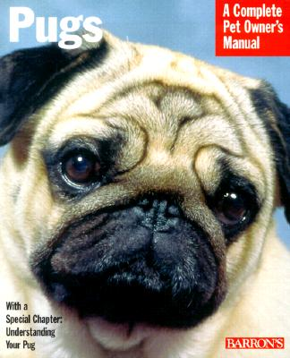 Pugs (Complete Pet Owner's Manuals), Maggitti, Phil