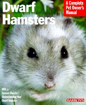 Image for Dwarf Hamsters (Barron's Complete Pet Owner's Manuals)
