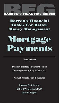 Image for Mortgage Payments, Barron's Financial Tables, Third Edition
