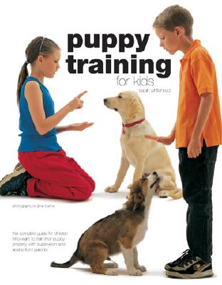Puppy Training for Kids, Whitehead, Sarah