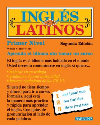 Ingles para Latinos (Spanish Edition), Harvey, William C.