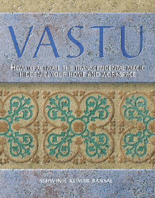 Image for Vastu: How to Create a Harmonious Home Through Ancient Indian Design Principles
