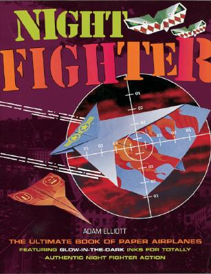 Image for Night Fighter: The Ultimate Book of Paper Airplanes