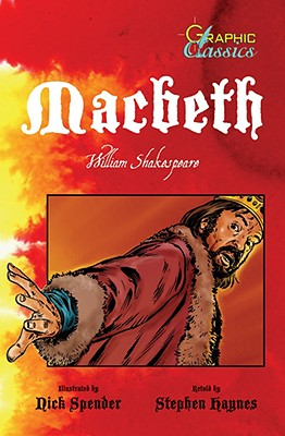 Image for Macbeth (Graphic Classics) by Haynes, Stephen; Shakespeare, William; Spender,...