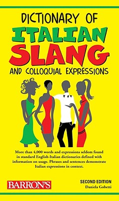 Dictionary of Italian Slang and Colloquial Expressions, Gobetti, Daniela