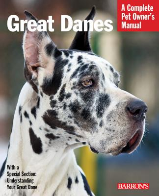 Image for Great Danes (Barron's Complete Pet Owner's Manuals)