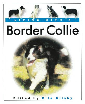 Image for Living with a Border Collie: Book with Bonus DVD (Living with a Pet)