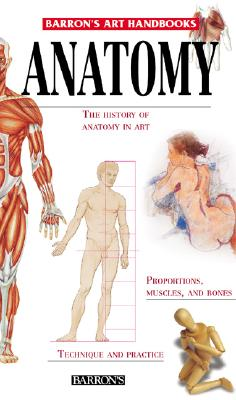 Image for Anatomy (Barron's Art Handbooks)