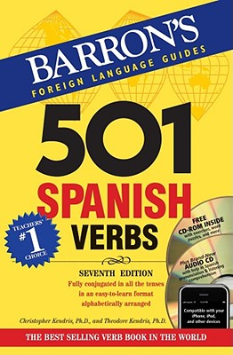 501 Spanish Verbs with CD-ROM and Audio CD (501 Verb Series), Christopher Kendris, Theodore Kendris