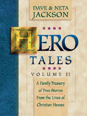Hero Tales vol.2, Dave Jackson, Neta Jackson