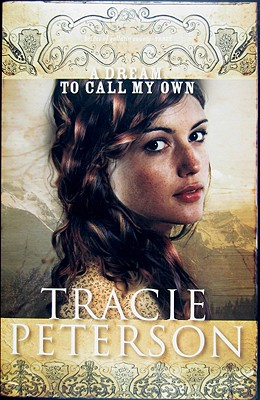 Image for A Dream To Call My Own (Brides Of Gallatin County #3)