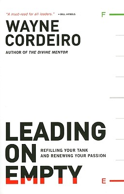 Image for Leading on Empty: Refilling Your Tank and Renewing Your Passion