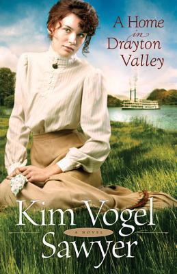 A Home in Drayton Valley, Kim Vogel Sawyer