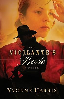 Image for The Vigilante's Bride