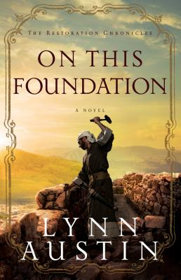 Image for On This Foundation (The Restoration Chronicles)
