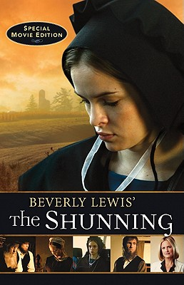 Beverly Lewis' The Shunning (Heritage of Lancaster County), Beverly Lewis