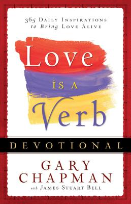 Image for Love is a Verb Devotional: 365 Daily Inspirations to Bring Love Alive