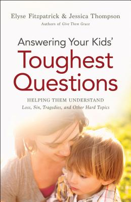 Image for Answering Kids Toughest Questions