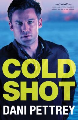 "Image for ""Cold Shot, Chesapeake Valor Series #1"""