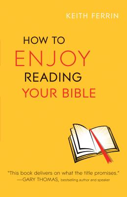 Image for How to Enjoy Reading Your Bible