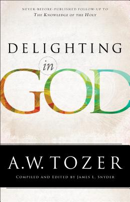 Image for Delighting in God