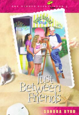 Image for Just Between Friends (Hidden Diary)