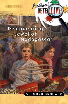 Image for The Disappearing Jewel of Madagascar (The Accidental Detectives Series #2)