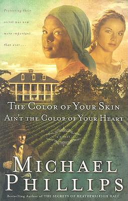 Image for The Color of Your Skin Ain't the Color of Your Heart (Shenandoah Sisters #3)