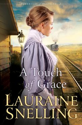 Image for A Touch of Grace (Daughters of Blessing #3)