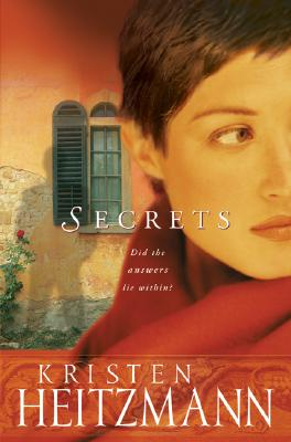 Secrets (The Michelli Family Series #1), Kristen Heitzmann