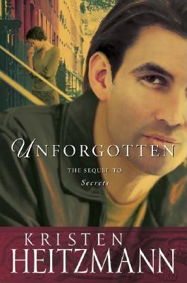 Unforgotten (The Michelli Family Series #2), Kristen Heitzmann