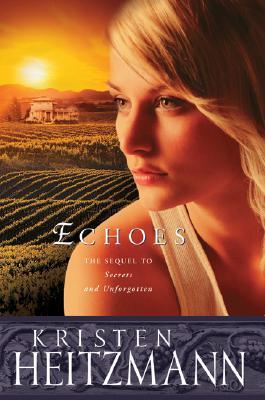 Echoes (The Michelli Family Series #3), Kristen Heitzmann