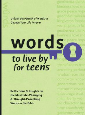 Image for Words to Live By for Teens (Words to Live by (Bethany House))