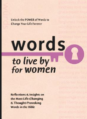 Image for Words to Live By for Women (Words to Live by (Bethany House))