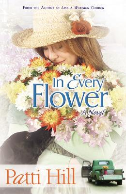 Image for In Every Flower: A Novel (Garden Gates)
