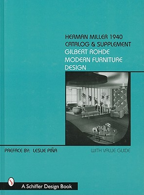 Image for Herman Miller 1940 Catalog & Supplement: Gilbert Rohde Modern Furniture Design (Schiffer Book for Collectors)