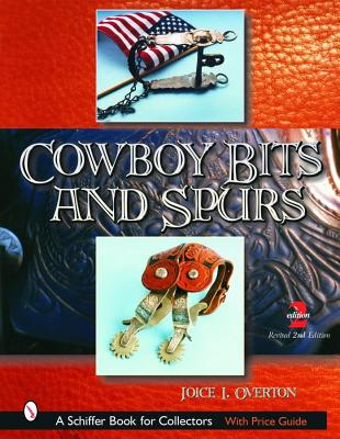 Cowboy Bits and Spurs: With Values, Overton, Joice I.