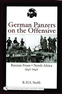Image for German Panzers on the Offensive: Russian Front  North Africa 1941-1942 (Schiffer Military History Book)