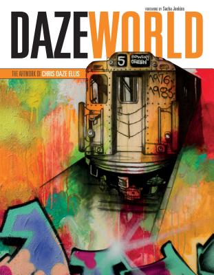 Image for DAZEWORLD: The Artwork of Chris Daze Ellis
