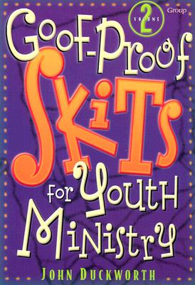 Image for Goof-Proof Skits for Youth Ministry 2