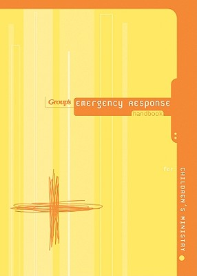 Image for Group's Emergency Response Handbook for Children's Ministry