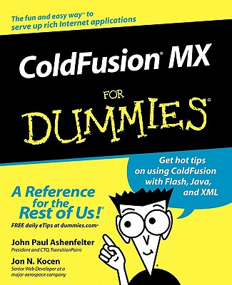 Image for ColdFusion MX For Dummies Ashenfelter, John Paul and Kocen, Jon N.