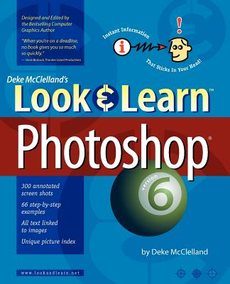 Image for Deke McClelland's Look and Learn Photoshop 6 (Deke McClelland's Look & Learn)